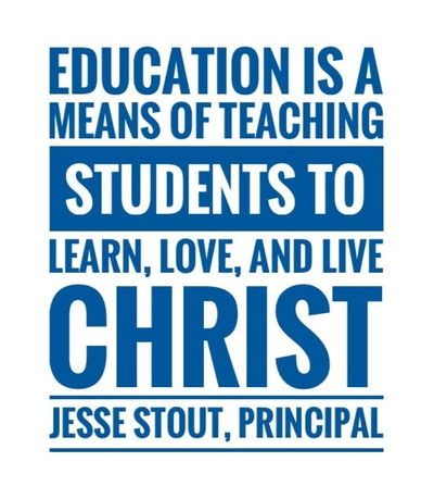 Education is a means of teaching students to learn, love, and live Christ