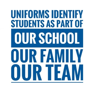 Uniforms identify students as part of our school, our family, and our team.
